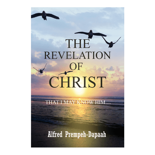 The Revelation of Christ: That I May Know Him