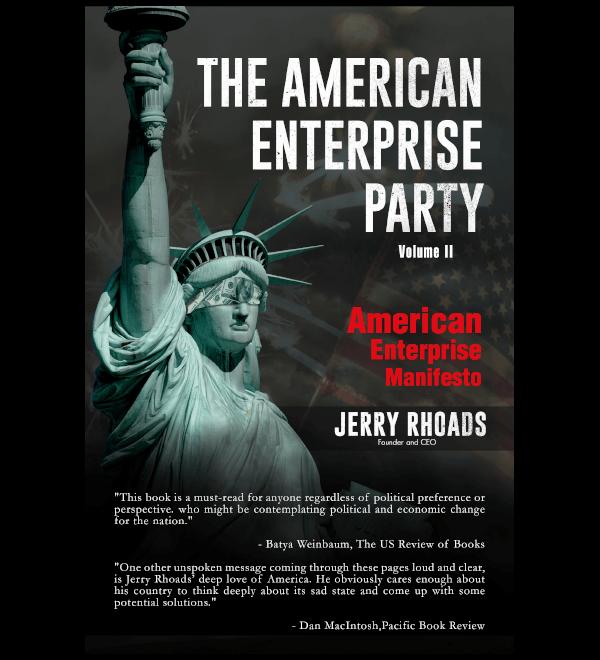 The American Enterprise Party (Volume II): American Enterprise Manifesto