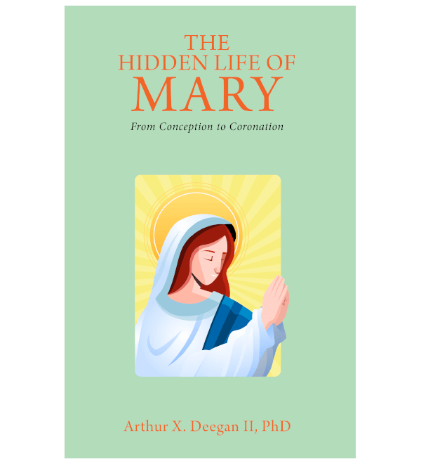 The Hidden Life of Mary: From Conception to Coronation